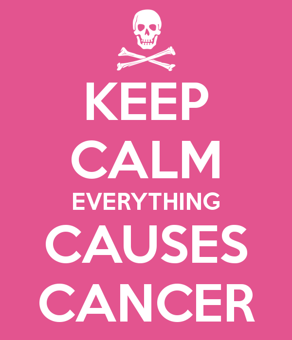 keep-calm-everything-causes-cancer